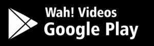 Wah Videos Play Store Link