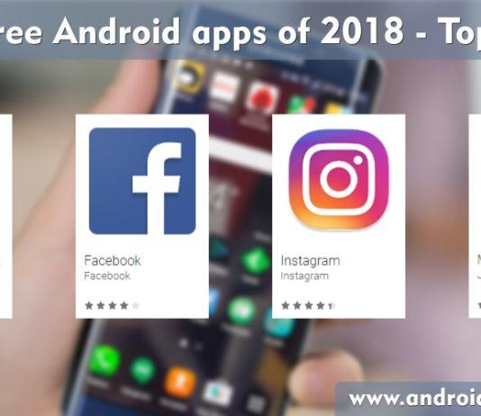 Top 10 Android Apps of 2018,Top Android Apps,Android Game Zone